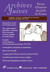 ******************** - Archives Juives n°48/1 - Juifs et Arméniens en France. Destins croisés (1914-1945).