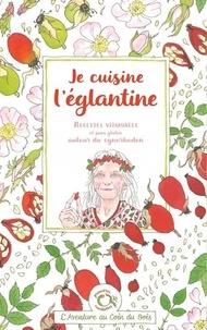 """""""calendula"""" Caroline et  Linaigrette - Je cuisine l'églantine - Recettes vitaminées et sans gluten autour du cynorhodon."""