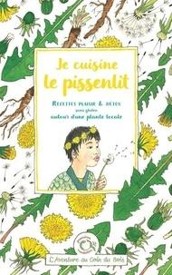 """""""calendula"""" Caroline et  Linaigrette - Je cuisine le pissenlit - Recettes plaisir & détox sans gluten autour d'une plante locale."""