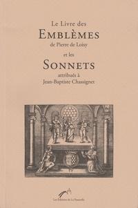 & chassignet Loisy - Le Livre des Emblèmes de Loisy et les Sonnets attribués à Chassignet.