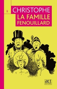 - Christophe - La famille Fenouillard.