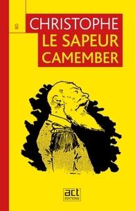 - Christophe - Le sapeur Camember.