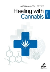 & coll. Michka - Healing with cannabis.