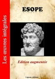 ' Esope - Les oeuvres intégrales d'Esope - Edition augmentée.