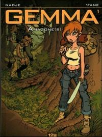 'Fane et  Nadge - Gemma Tome 1 : Amazone(s).