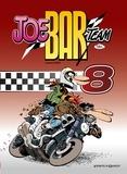 'Fane et  Bar2 - Joe Bar Team Tome 8 : .