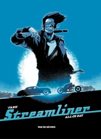 'Fane - Streamliner Tome 2 : All in day.