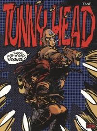'Fane - Tunny Head.