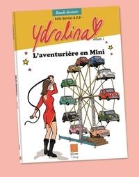 & k.b. kalle Bardun - Ydrolina, l'aventurière en Mini.