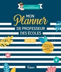 (maisquefaitlamaîtresse) Marina - Mon Planner de professeur des écoles 2021/2022 - Cahier journal, Suivi des élèves, Gestion administrative 2021.