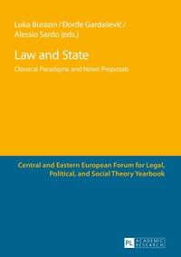 ?or?e Gardaševi? et Alessio Sardo - Law and State - Classical Paradigms and Novel Proposals.