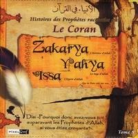 (pixelgraf Collectif - Histoires des Prophètes racontées par le Coran (Tome 08) - Zakarya - Yahya - Issa.