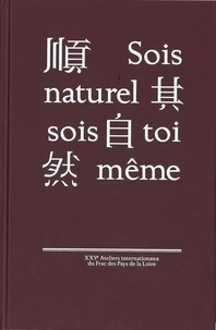 - renard Hanru - XXVe ATELIERS INTERNATIONAUX DU FRAC DES PDL : LA CHINE.