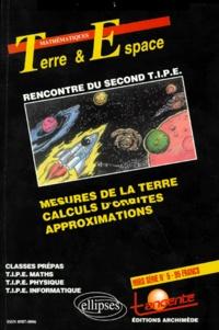 Goodtastepolice.fr TANGENTE HORS SERIE NUMERO 5 : LA TERRE ET L'ESPACE. Mesures de la terre, calculs d'orbites, approximations Image