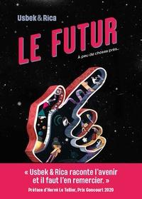 & rica Usbek et  Collectifs - Le futur - A peu de choses près....