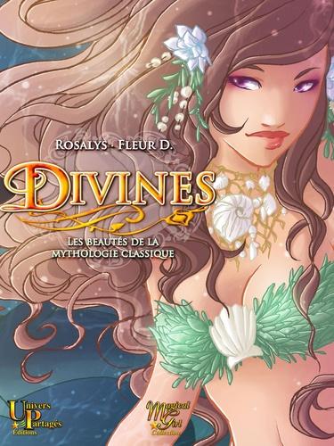 Divines. Les beautés de la mythologie classique