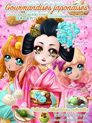 Gourmandises japonaises. Sweet Japanese sweets