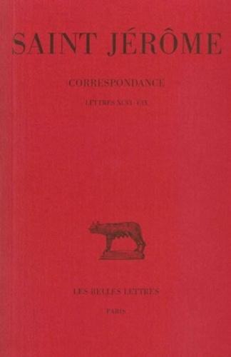 (saint) Jérôme et Jérôme Labourt - Correspondance. - tome 5 : lettres 96-109.
