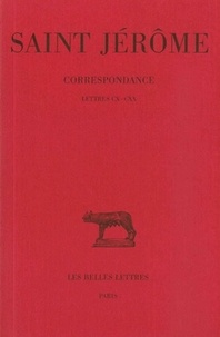(saint) Jérôme et Jérôme Labourt - Correspondance. - tome 6 : lettres 110-120.