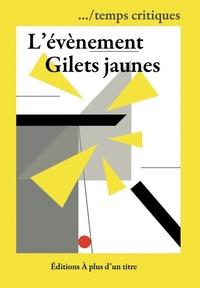.../temps critiques - L'évènement Gilets jaunes.