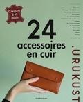 .Urukust et Yasue Tsuchihara - 24 accessoires en cuir - Couture à la main.