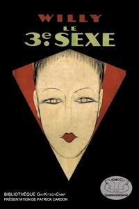 . Willy - Le 3ème sexe.
