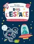 1, 2, 3 soleil ! - Jeux et activités dans l'espace.