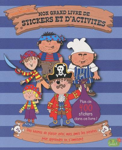 1, 2, 3 soleil ! - Mon grand livre de stickers et d'activités - Les Joyeux Moussaillons.