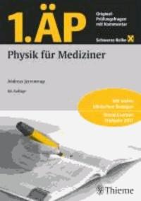 1. ÄP Physik für Mediziner - Original Prüfungsfragen mit Kommentar.