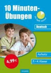 10-Minuten-Übungen. Deutsch Aufsatz 3./4. Klasse.