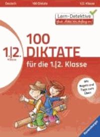 100 Diktate für die 1. und 2. Klasse.