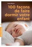 100 façons de faire dormir votre enfant.
