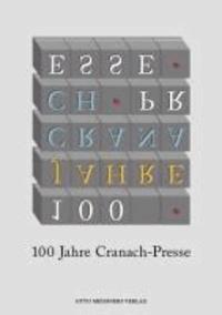 100 Jahre Cranach-Presse - Buchkunst aus Weimar.
