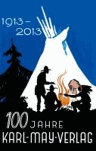 100 Jahre Karl-May-Verlag - Festschrift.