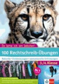 100 Rechtschreib-Übungen 3./4. Klasse - Rekorde, Entdeckungen, sensationelle Erfindungen.