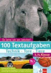 100 Textaufgaben Technik - Tore - Tiere. 3./4. Klasse.