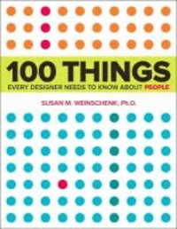 100 Things Every Designer Needs to Know About People - What Makes Them Tick?.pdf
