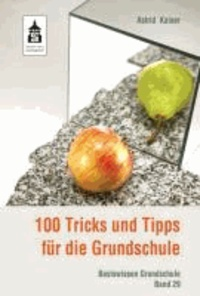 100 Tricks und Tipps für die Grundschule.