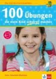 100 Übungen, die mein Kind schulreif machen - Vorschule 4-7 Jahre.