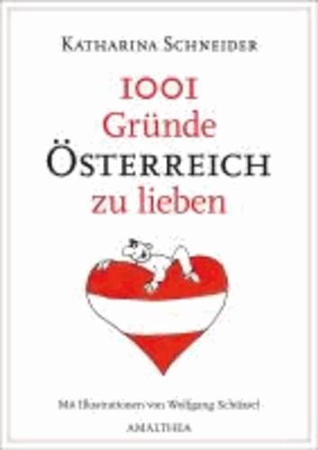 1001 Gründe Österreich zu lieben.