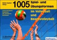 1005 Spiel- und Übungsformen im Volleyball und Beachvolleyball.