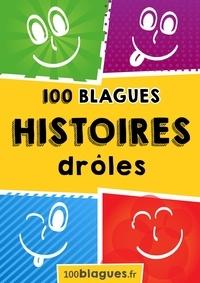 100blagues.fr - 100 Histoires drôles - Un moment de pure rigolade !.