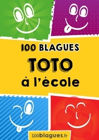 100blagues.fr - Toto à l'école - Un moment de pure rigolade !.