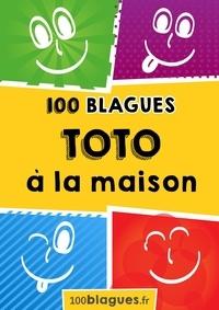 100blagues.fr - Toto à la maison - Un moment de pure rigolade !.