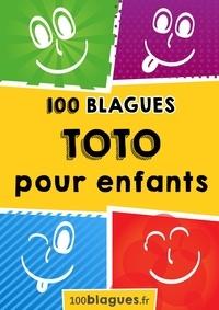100blagues.fr - Toto pour enfants - Un moment de pure rigolade !.