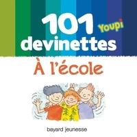 Frédéric Joos - 101 devinettes - À l'école.