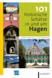 Ralf Blank - 101 historische Schätze in und um Hagen.