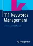 111 Keywords Management - Grundwissen für Manager.