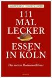 111 mal lecker Essen in Köln.