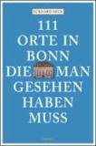 111 Orte in Bonn, die man gesehen haben muss.